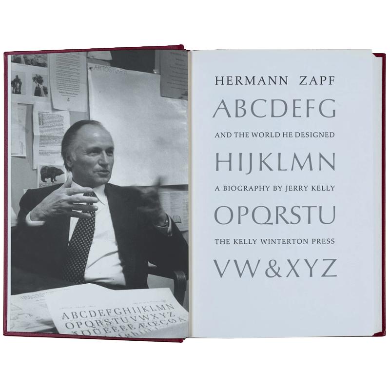 Hermann Zapf & the World He Designed /Kelly