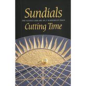 Sundials: Cutting Time / King & Cardozo Kindersley