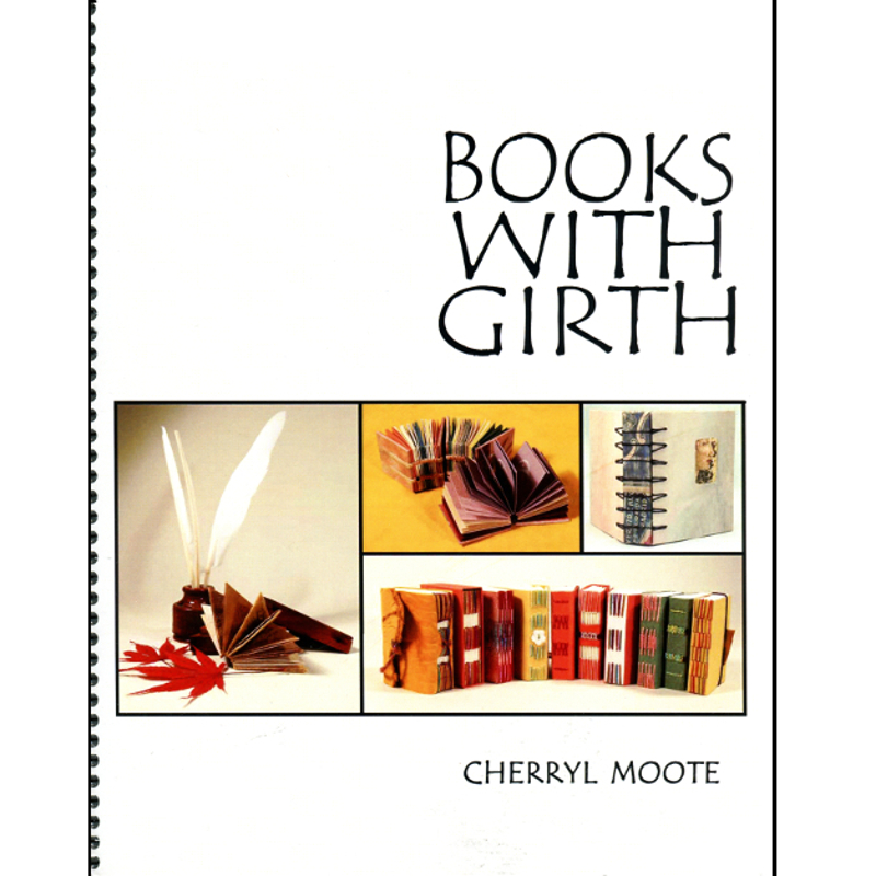 Books With Girth / Moote, Cherryl