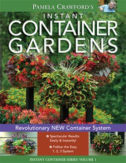 "Pamela Crawford's ""Instant Container Gardens"" Book"