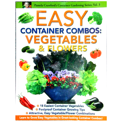 """Pamela Crawford's """"Easy Container Combos: Vegetables & Flowers"""" Book"""
