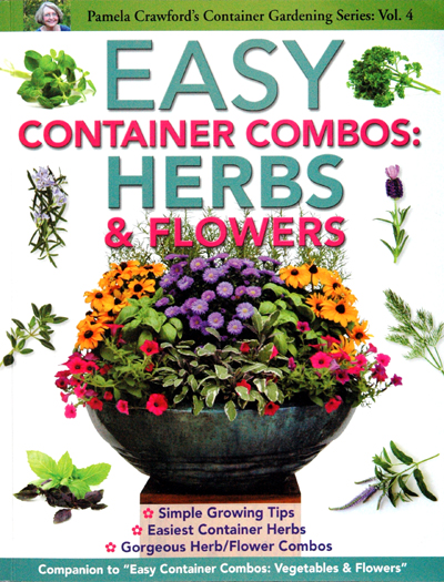 "Pamela Crawford's ""Easy Container Combos: Herbs & Flowers"" Book"