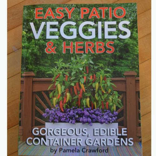 Pamela Crawford's Easy Patio Veggies & Herbs