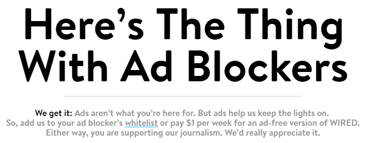 Wired asks that you either unblock ads or pay $1 per month