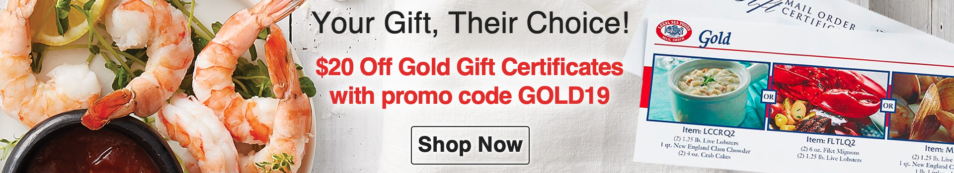 Save $20 on your Gold Dinner Certificate order with offer code GOLD19