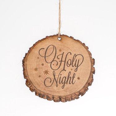 O' Holy Night Log Ornament