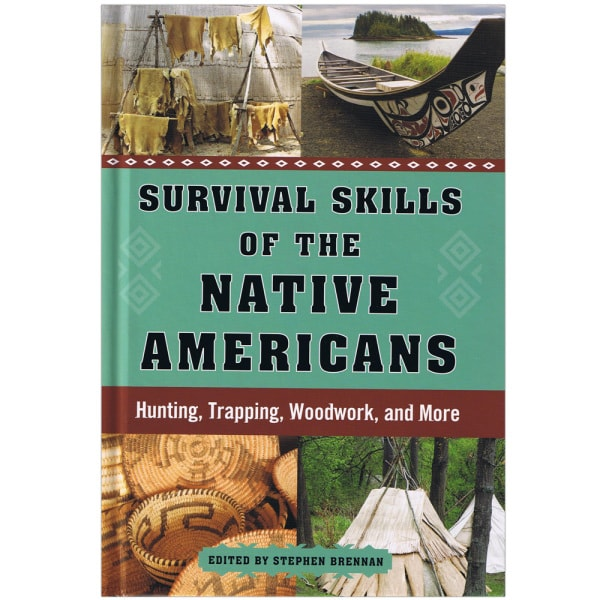 Survival Skills of the Native Americans Book