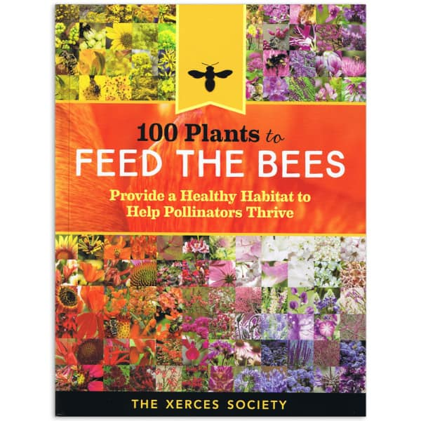 100 Plants to Feed the Bees Book