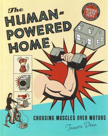 The Human Powered Home Book