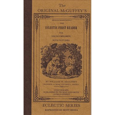 The Original McGuffey's: The Eclectic First Reader