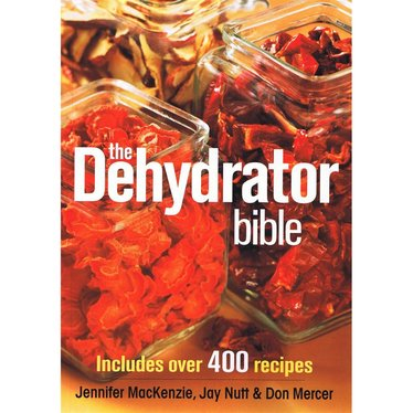 The dehydrator bible book canning and preserving lehmans the dehydrator bible book forumfinder Choice Image