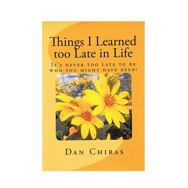 Things I Learned Too Late in Life Book