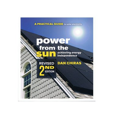 Power From The Sun: Achieving Energy Independence Book