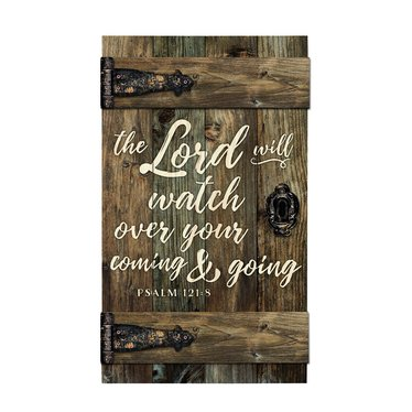The Lord Will Watch Barn Door