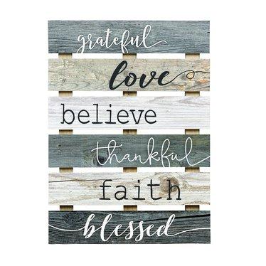 Grateful, Love, Believe Skid Sign