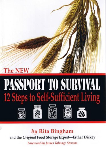 Passport to Survival: 12 Steps to Self-Sufficient Living Book