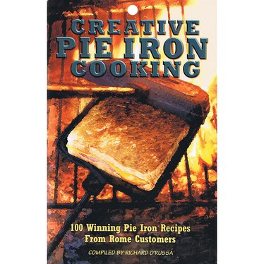 Creative Pie Iron Cooking Book