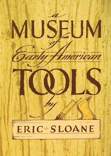 A Museum of Early American Tools Book