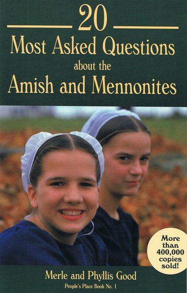 20 Most Asked Questions about the Amish and Mennonites Book