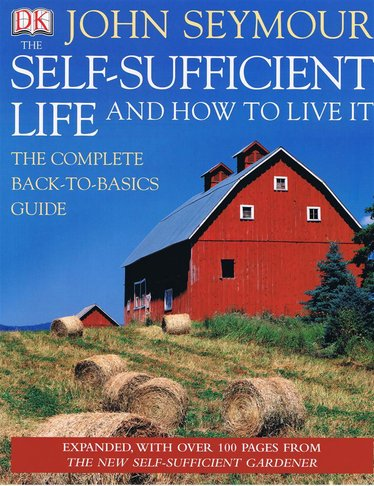 The Self-Sufficient Life and How to Live It Book