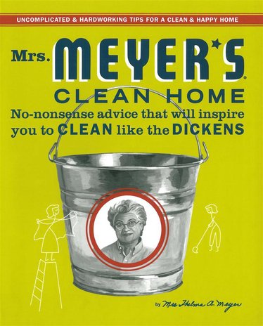 Mrs. Meyer's Clean Home Book