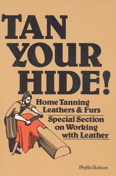 Tan Your Hide! Book