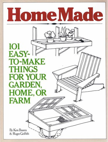 HomeMade: 101 Easy-to-make Things for your Garden, Home or Farm Book
