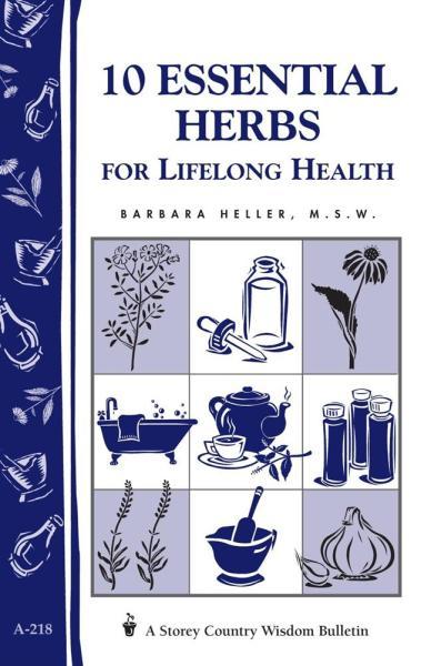 10 Essential Herbs for Lifelong Health Book