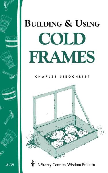 Building and Using Cold Frames Book