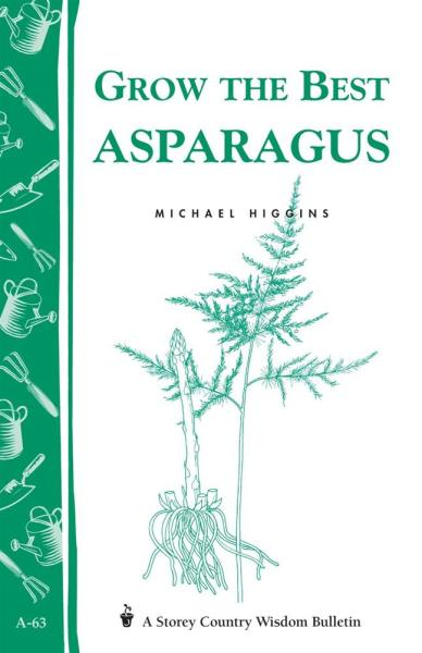 Grow the Best Asparagus Book