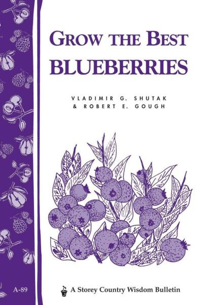 Grow the Best Blueberries Book