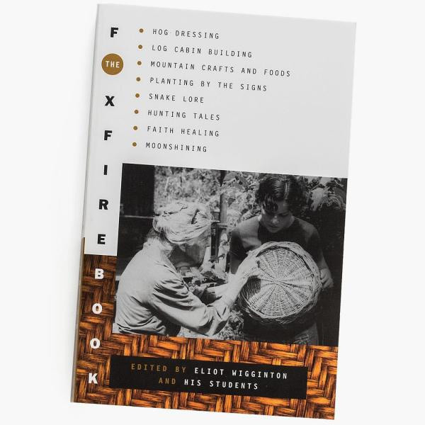 12b686618f8c The Foxfire Books - Volume 1