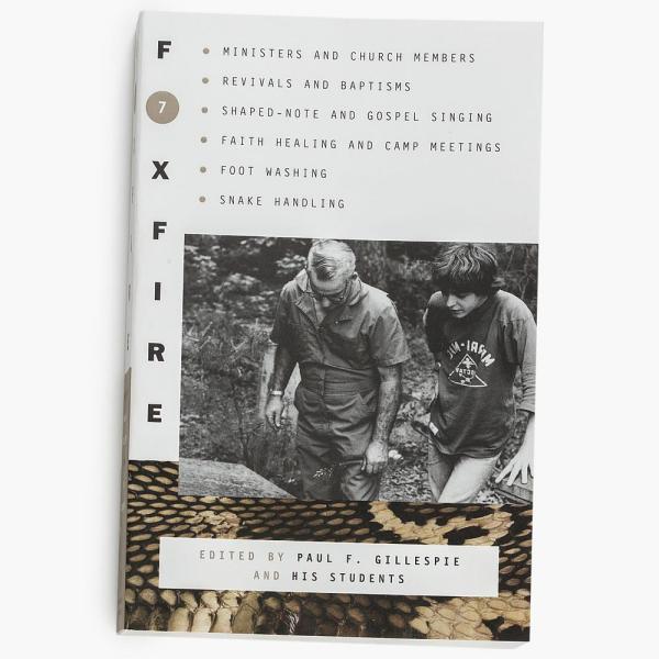The Foxfire Books - Volume 7