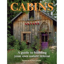 Cabins: A Guide to Building Your Own Nature Retreat Book