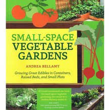 Small-Space Vegetable Gardens Book