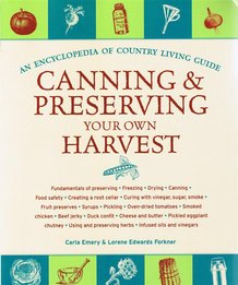 Canning and Preserving Your Own Harvest Book