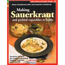 Making Sauerkraut and Pickled Vegetables at Home Book