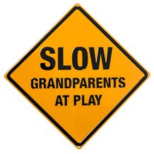 Grandparents at Play Sign