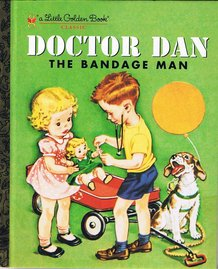 Doctor Dan the Bandage Man Golden Book