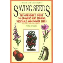 Saving Seeds: Guide to Growing and Storing Seeds