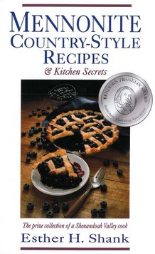 Mennonite Country-Style Recipes and Kitchen Secrets Book