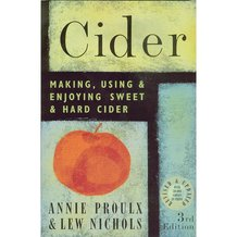 Cider: Making, Using and Enjoying Sweet and Hard Cider Book