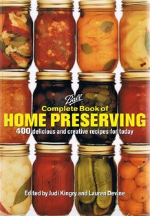 The Ball Complete Book of Home Preserving