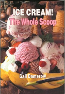 Ice Cream: The Whole Scoop Book