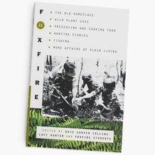 The Foxfire Books - Volume 11
