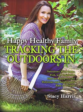 Happy Healthy Family Tracking the Outdoors In Cookbook