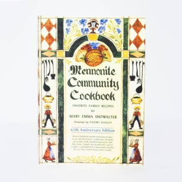 The Mennonite Community Cookbook