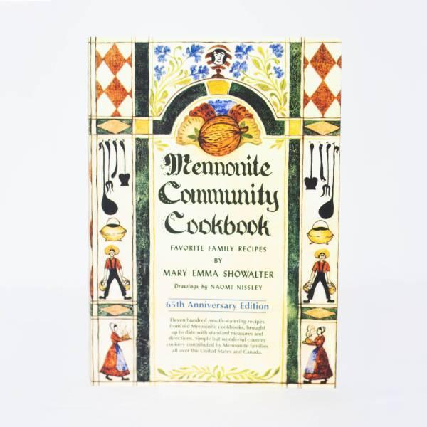The Mennonite Community Cookbook