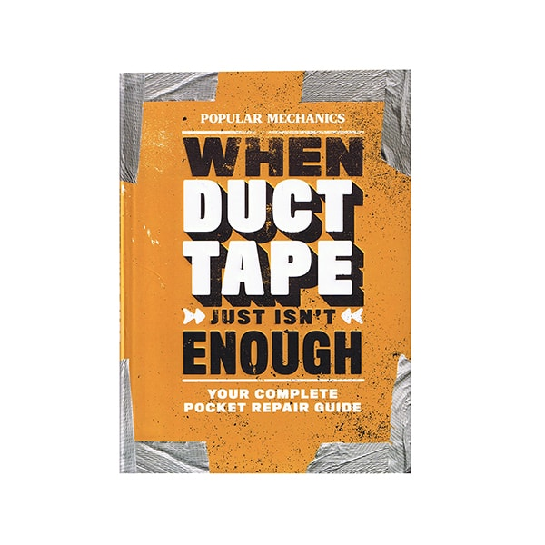 When Duct Tape Just Isn't Enough Book