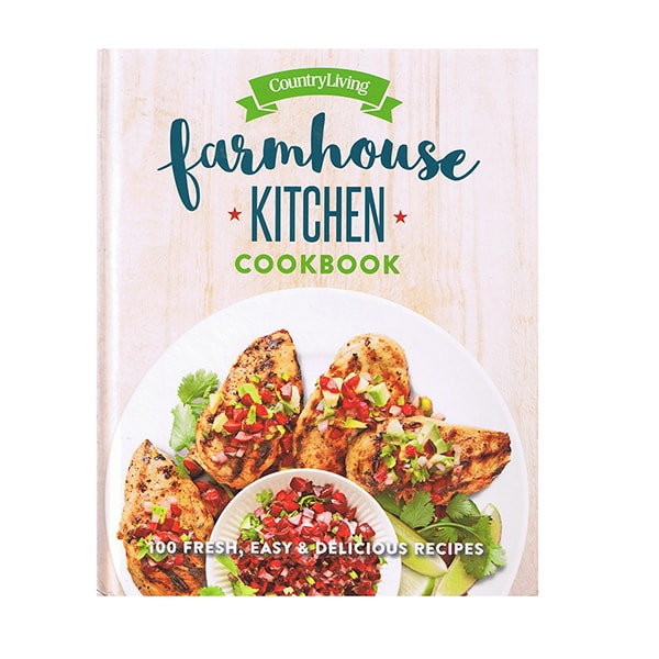 Farmhouse Kitchen Cookbook